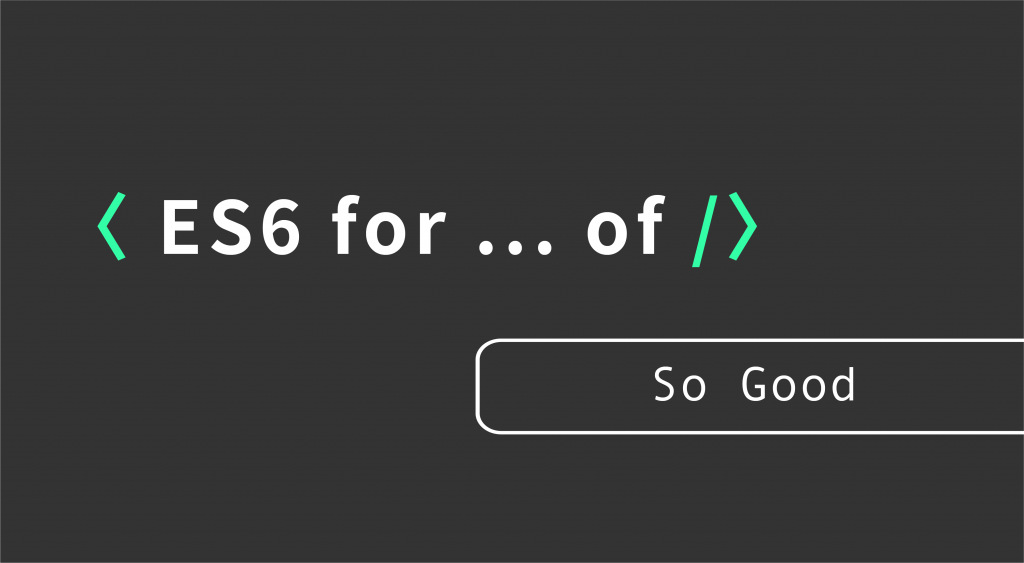 javascript ES6 for ... of