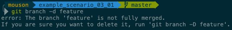 必須使用 git branch -D feature 才能夠刪除